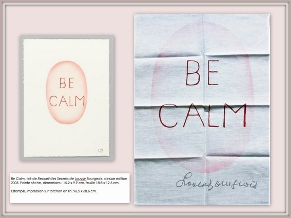 Be calm de Louise Bourgeois, 2005